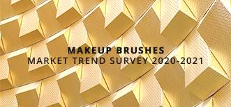 MAKE UP BRUSHES MARKET TREND SURVEY 2020-2021